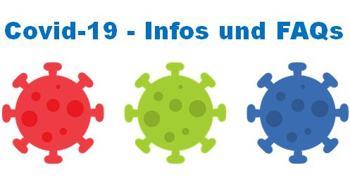 Covid-19 Infos und FAQs
