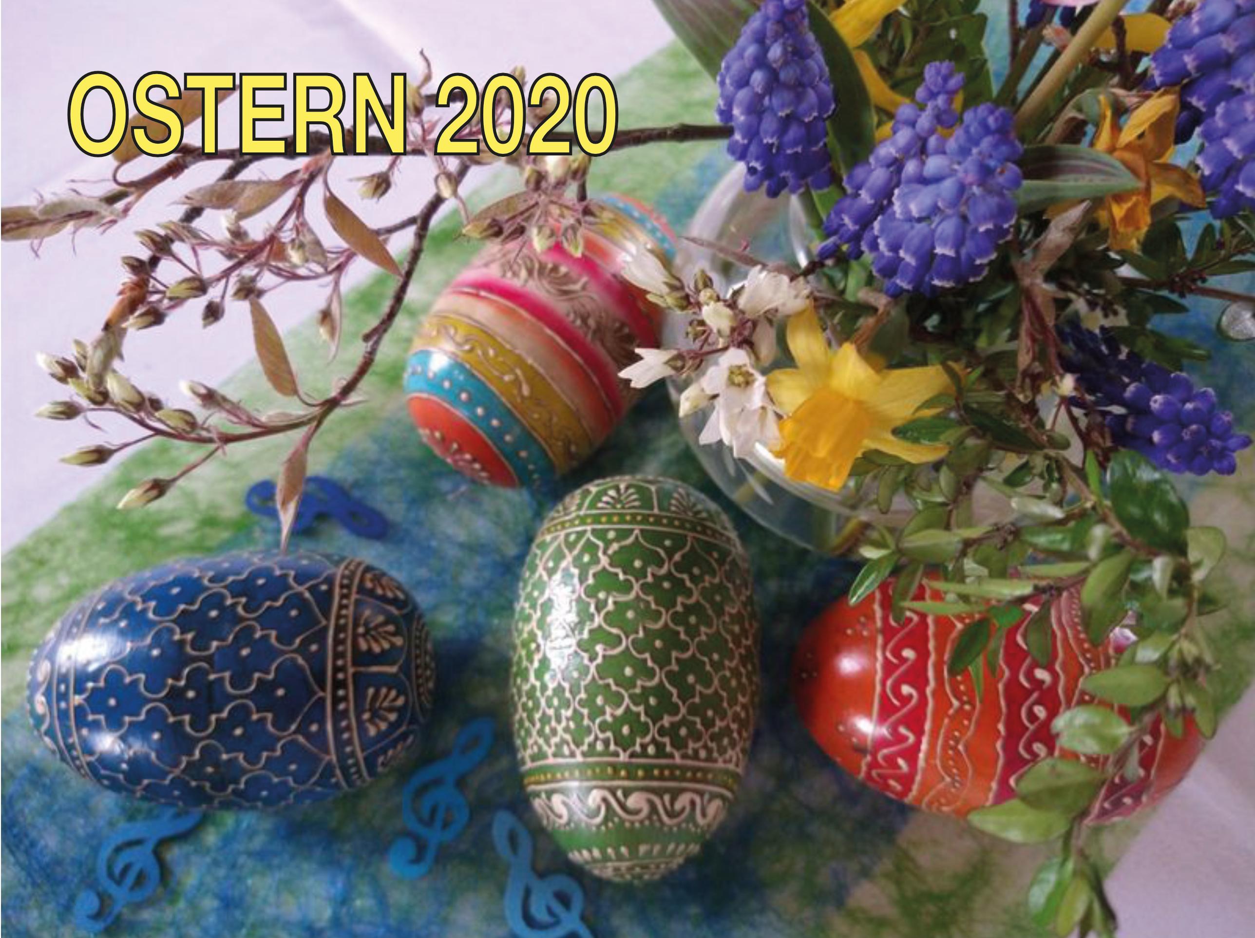 OSTERN 2020 - nicht alles ist abgesagt!