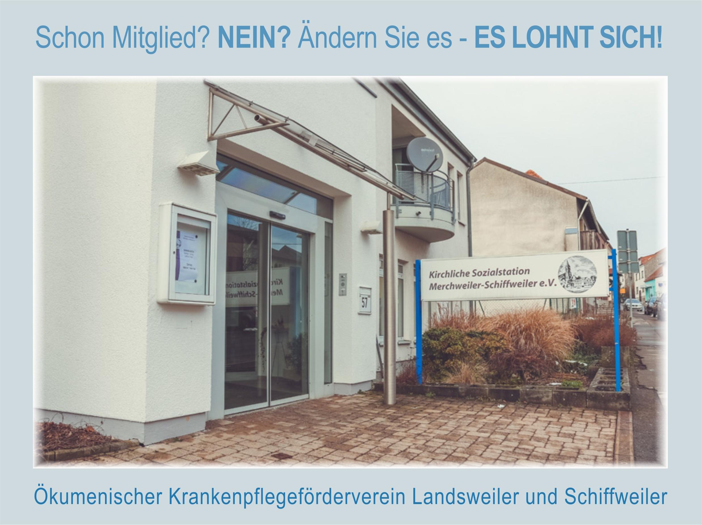 Sind Sie schon Mitglied im Ökumenischen Krankenpflegeförderverein Landsweiler oder Schiffweiler?
