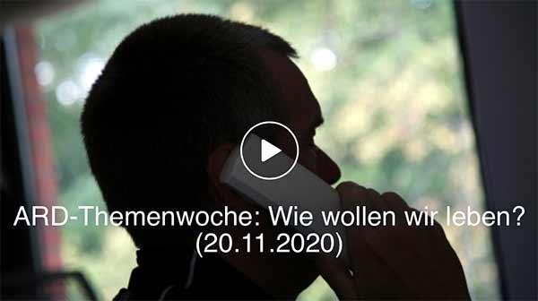 ARD-Themenwoche: Wie wollen wir leben? (20.11.2020)