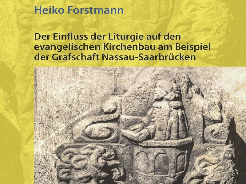 Neuveröffentlichung zum evangelischen Kirchbau in Nassau-Saarbrücken
