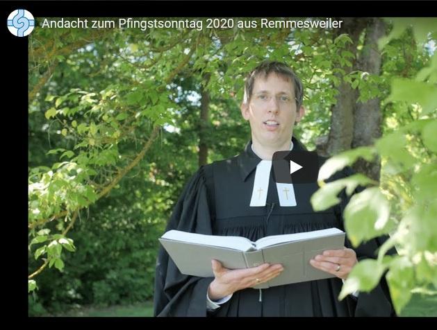 Video-Andacht zu Pfingsten, 31. Mai 2020